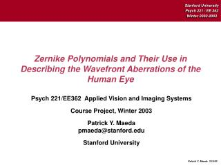 Zernike Polynomials and Their Utilization in Portraying the Wavefront Variations of the Human Eye