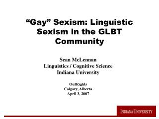 """Gay"" Sexism: Semantic Sexism in the GLBT Group"