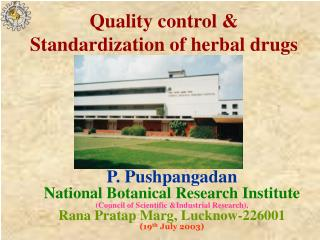 Quality control and Institutionalization of natural medications