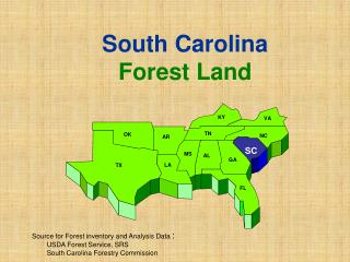 Hotspot for Timberland stock and Investigation Information : 	USDA Woodland Administration, SRS				 				South Carolina R