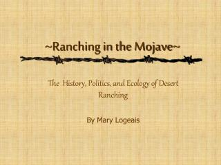 ~Ranching in the Mojave~