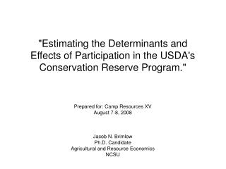 """Estimating the Determinants and Impacts of Interest in the USDA's Preservation Save Program."""
