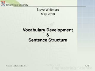 Vocabulary Advancement and Sentence Structure
