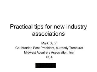 Down to earth tips for new industry affiliations