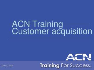 ACN Preparing Client obtaining