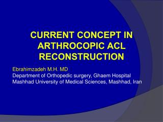Current Idea in Arthrocopic ACL Recreation