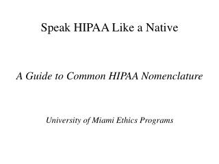 Speak HIPAA Like a Local