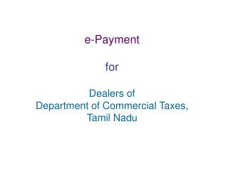 e-Installment for Merchants of Division of Business Duties, Tamil Nadu