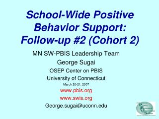 Far reaching Positive Conduct Support: Follow-up #2 (Partner 2)