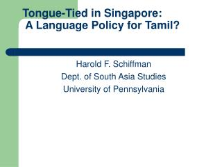 Tongue-Tied in Singapore: A Dialect Approach for Tamil?