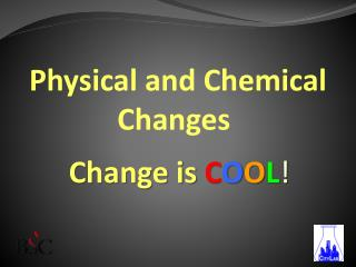 Physical and Substance Changes