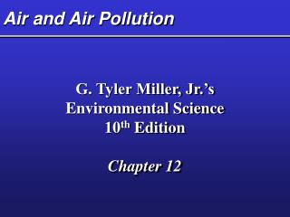 Air and Air Contamination