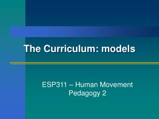 The Educational programs: models