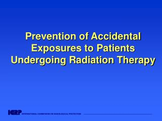 Counteractive action of Coincidental Exposures to Patients Experiencing Radiation Treatment