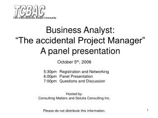 "Business Investigator: ""The incidental Venture Administrator"" A board presentation"