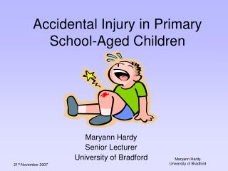 Incidental Harm in Elementary School-Matured Kids