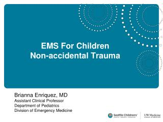 EMS For Kids Non-inadvertent Injury