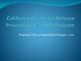California Incidental Discharge Anticipation (CalARP) Program