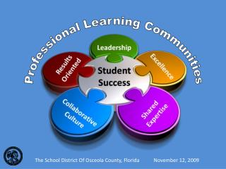 The School Region Of Osceola Province, Florida November 12, 2009