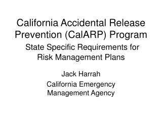 California Inadvertent Discharge Counteractive action (CalARP) Program State Particular Necessities for Danger Administr