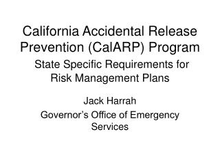 California Inadvertent Discharge Avoidance (CalARP) Program State Particular Prerequisites for Danger Administration Arr