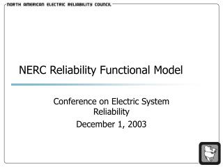 NERC Unwavering quality Utilitarian Model