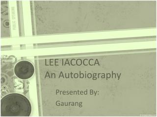 LEE IACOCCA A Collection of memoirs