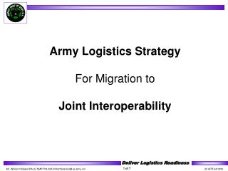 Armed force Logistics Procedure For Movement to Joint Interoperability