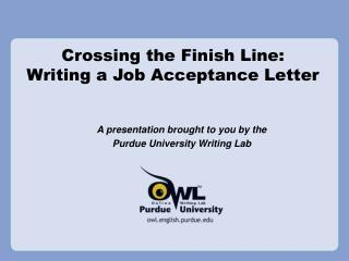 Crossing the Completion Line: Composing A vocation Acknowledgment Letter