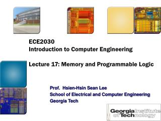 ECE2030 Prologue to PC Designing Address 17: Memory and Programmable Rationale