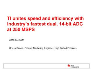 TI unites rate and effectiveness with industry's speediest double, 14-bit ADC at 250 MSPS