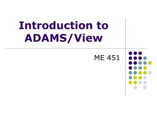 Prologue to ADAMS/View