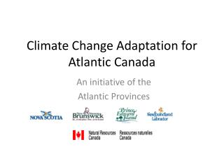 Environmental Change Adjustment for Atlantic Canada