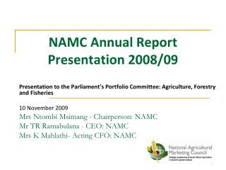 NAMC Yearly Report Presentation 2008/09