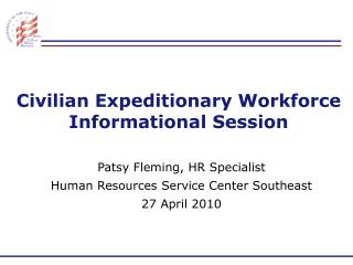 Non military personnel Expeditionary Workforce Instructive Session