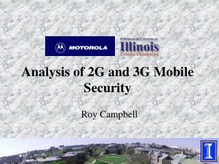 Investigation of 2G and 3G Versatile Security