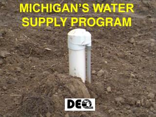 MICHIGAN'S WATER SUPPLY PROGRAM