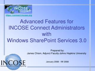 Propelled Highlights for INCOSE Associate Executives with Windows SharePoint Administrations 3.0