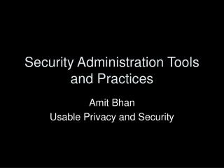 Security Organization Devices and Practices