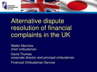 Elective question determination of monetary objections in the UK Walter Merricks boss ombudsman David Thomas corporate c