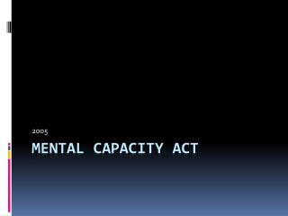 Mental Limit Act