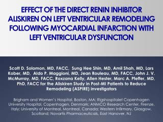 Impact OF THE Immediate RENIN INHIBITOR ALISKIREN ON LEFT VENTRICULAR Redesigning Taking after MYOCARDIAL Dead tissue WI