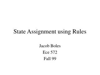 State Task utilizing Rules