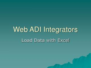 Web ADI Integrators