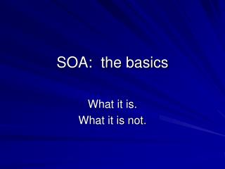 SOA: the rudiments