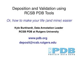 Kyle Burkhardt, Information Explanation Pioneer RCSB PDB at Rutgers College