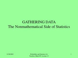 GATHERING Information The Nonmathematical Side of Insights