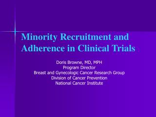 Minority Enrollment and Adherence in Clinical Trials