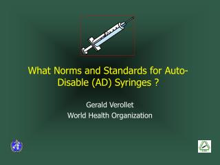 What Standards and Guidelines for Auto-Handicap (Promotion) Syringes ?