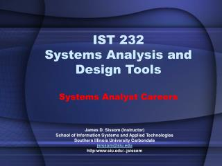 IST 232 Frameworks Examination and Configuration Apparatuses Frameworks Examiner Vocations